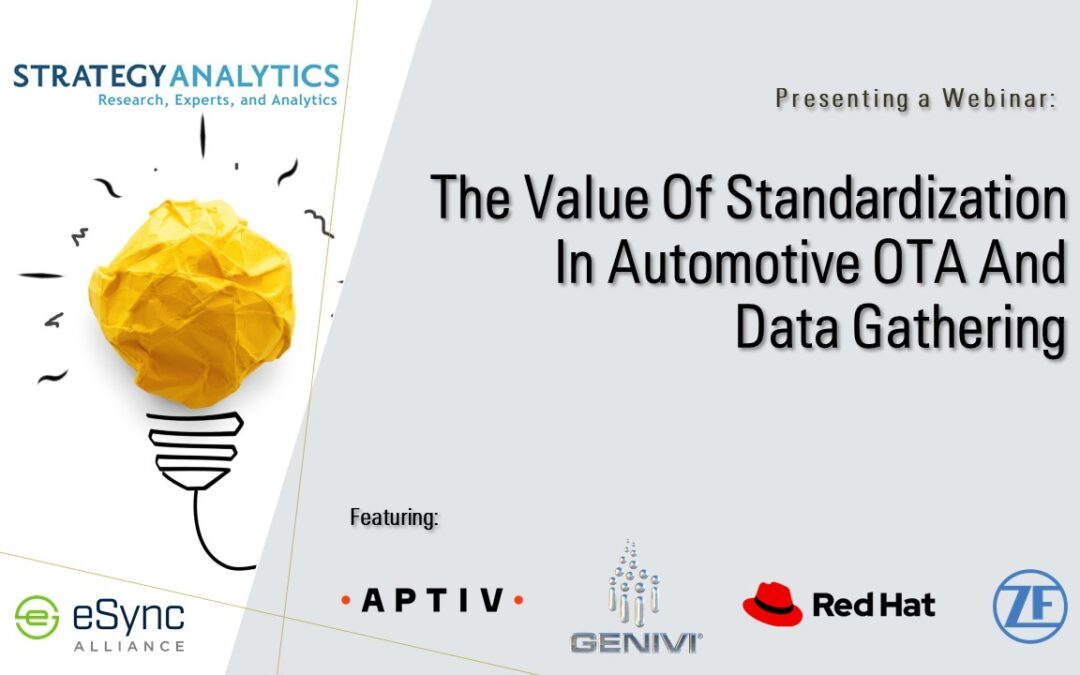 Webinar:   The Value of Standardization in Automotive Over-the-Air Updating and Data Gathering